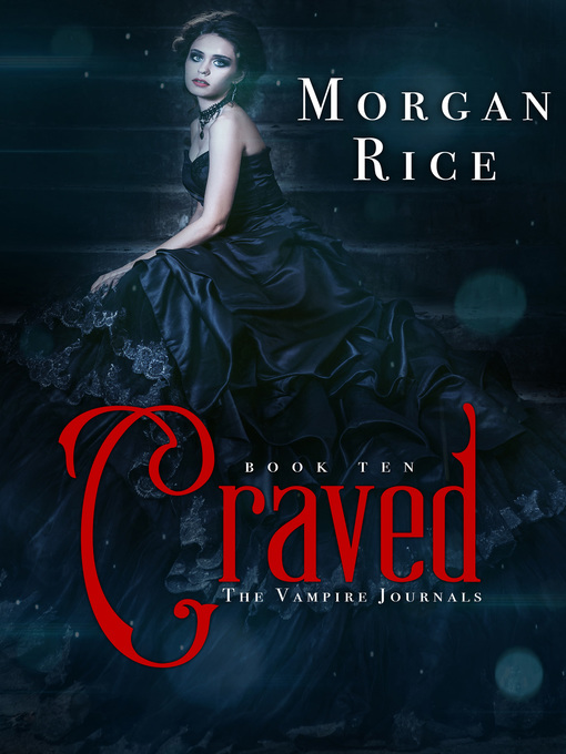 Title details for Craved by Morgan Rice - Available