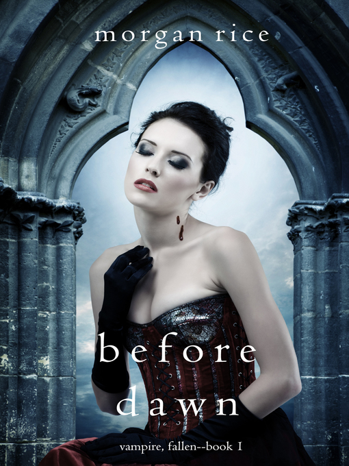 Title details for Before Dawn by Morgan Rice - Available