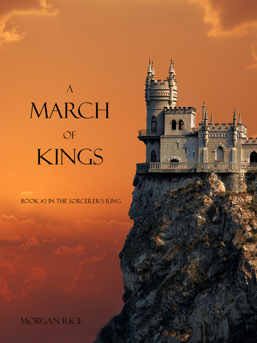 Title details for A March of Kings by Morgan Rice - Available