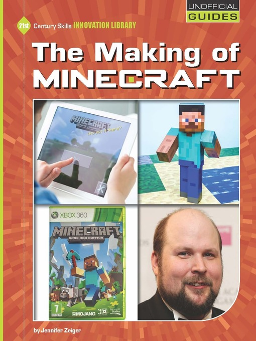 Title details for The Making of Minecraft by Jennifer Zeiger - Available