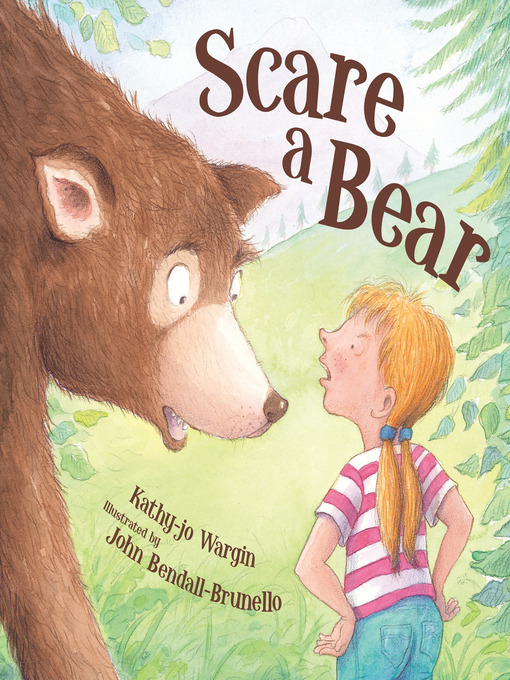 Title details for Scare a Bear by Kathy-jo Wargin - Available