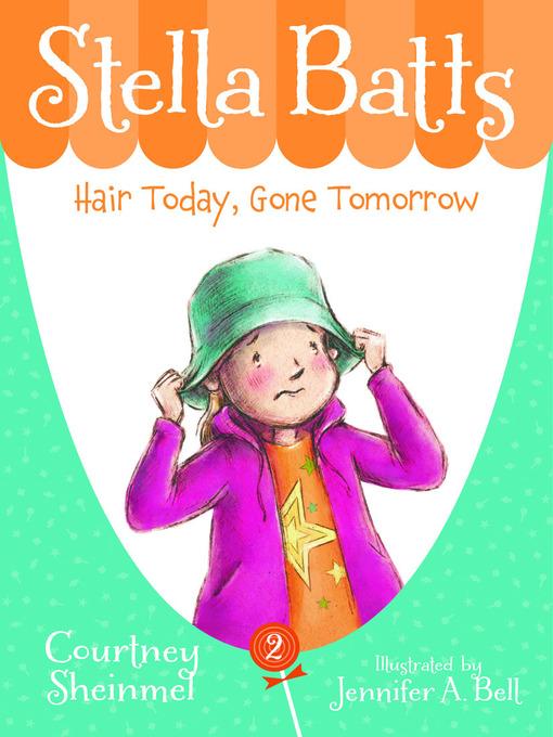 Title details for Hair Today, Gone Tomorrow by Courtney Sheinmel - Wait list