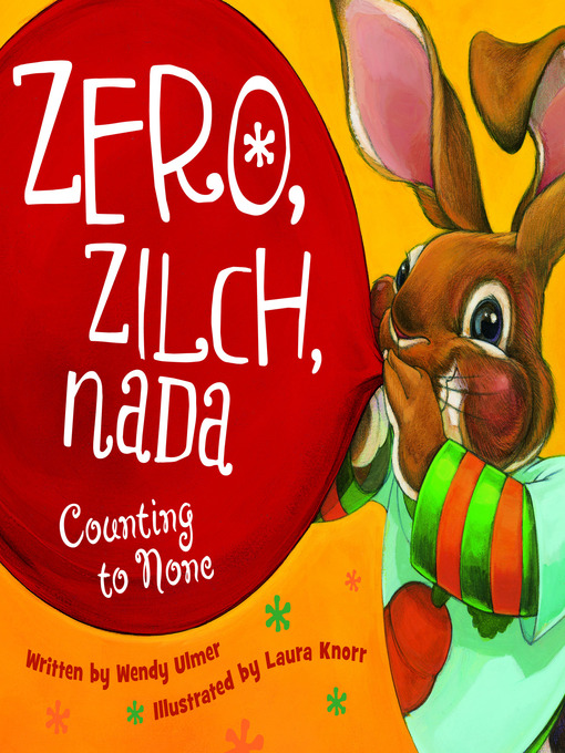 Title details for Zero, Zilch, Nada by Wendy Ulmer - Available