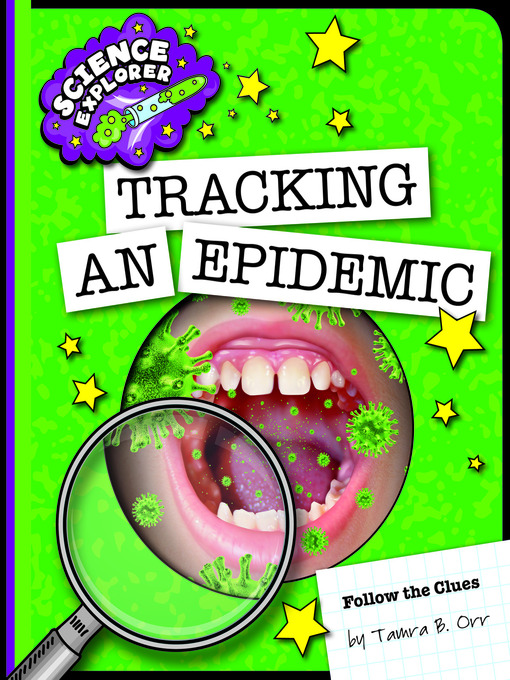 Title details for Tracking an Epidemic by Tamra B. Orr - Available