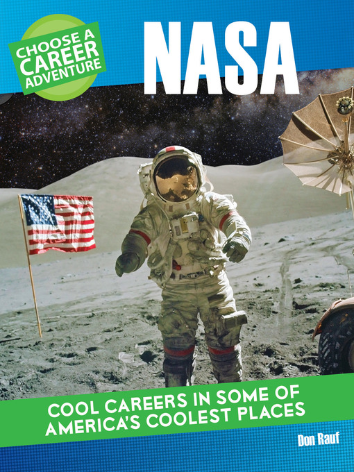 Title details for Choose a Career Adventure at NASA by Don Rauf - Available