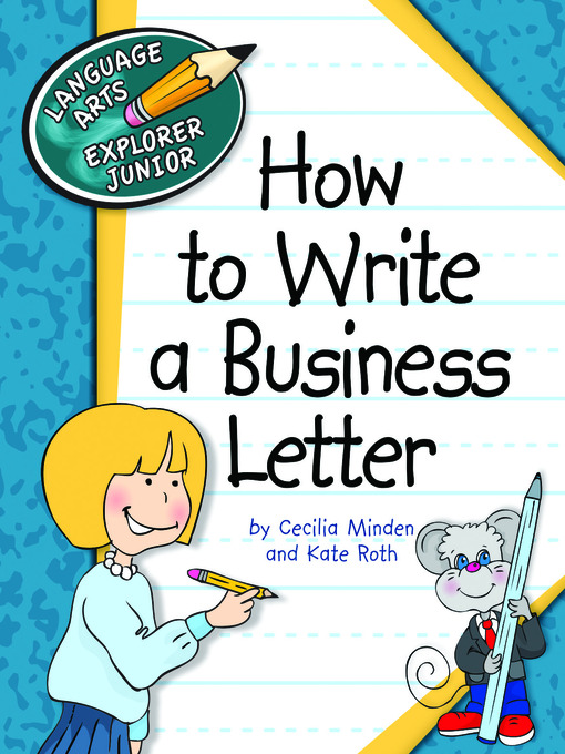 Title details for How to Write a Business Letter by Cecilia Minden - Available