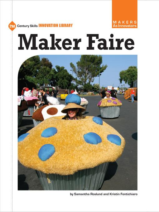 Title details for Maker Faire by Kristin Fontichiaro - Available