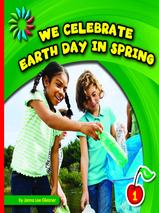 Title details for We Celebrate Earth Day in Spring by Jenna Lee Gleisner - Available