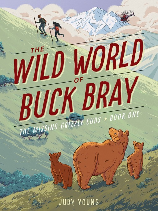 Title details for The Missing Grizzly Cubs by Judy Young - Wait list
