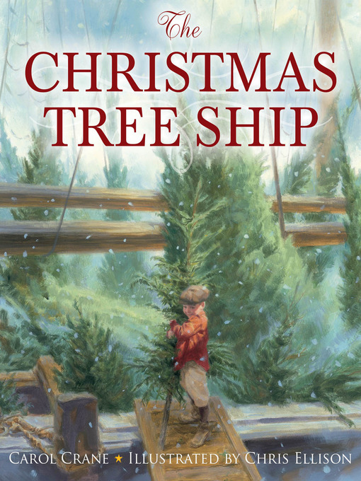 Title details for The Christmas Tree Ship by Carol Crane - Available