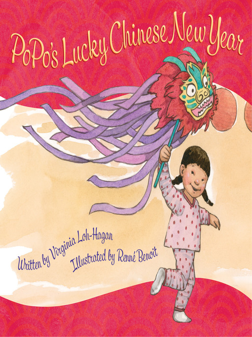 Title details for PoPo's Lucky Chinese New Year by Virginia Loh-Hagan - Available