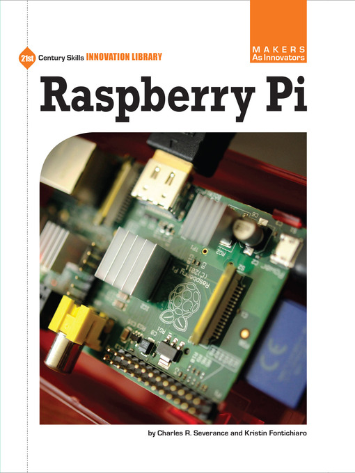 Title details for Raspberry Pi by Charles R. Severance - Wait list
