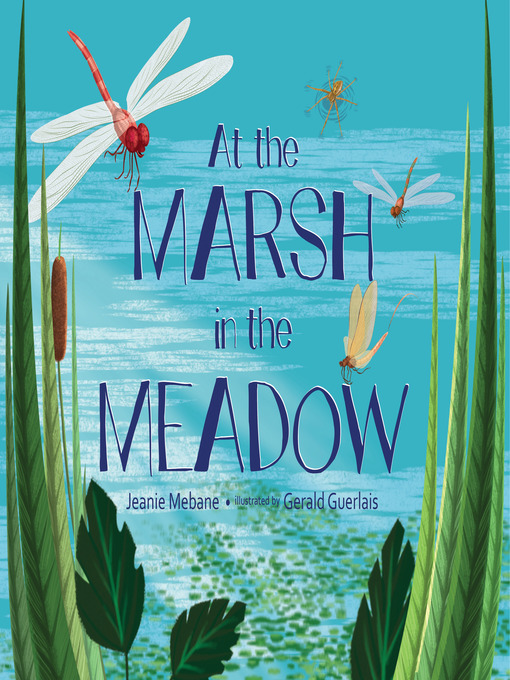 Title details for At the Marsh in the Meadow by Jeanie Mebane - Available