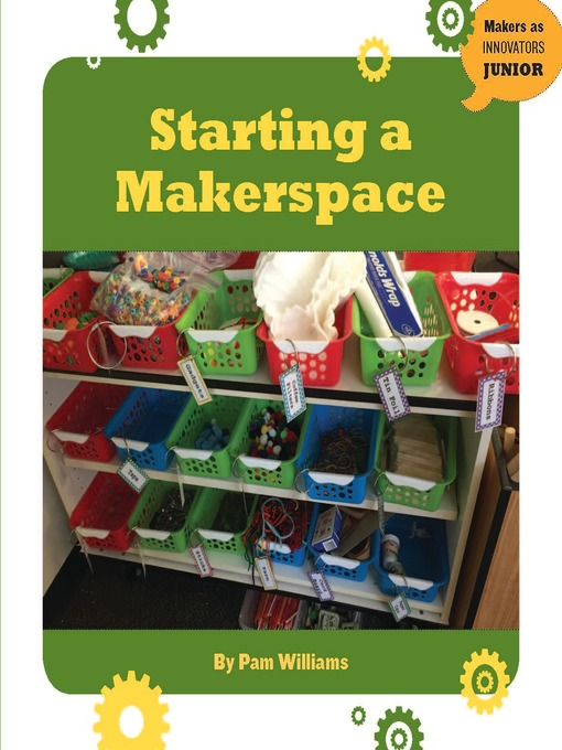 Title details for Starting a Makerspace by Pam Williams - Wait list