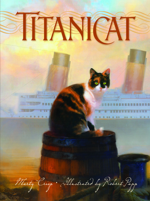 Title details for Titanicat by Marty Crisp - Available