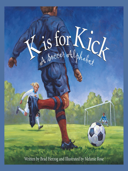 Title Details For K Is Kick By Brad Herzog