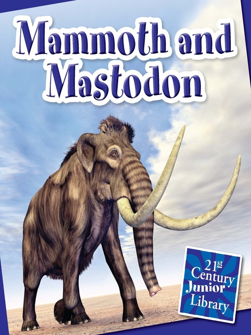 mammoth and mastodon The woolly mammoth and mastodon are rivaled in size only by modern elephants other animals displayed extremes in body architecture, for example.
