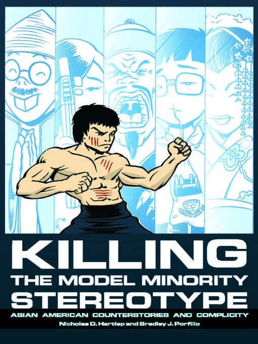 Title details for Killing the Model Minority Stereotype by Nicholas Daniel Hartlep - Available