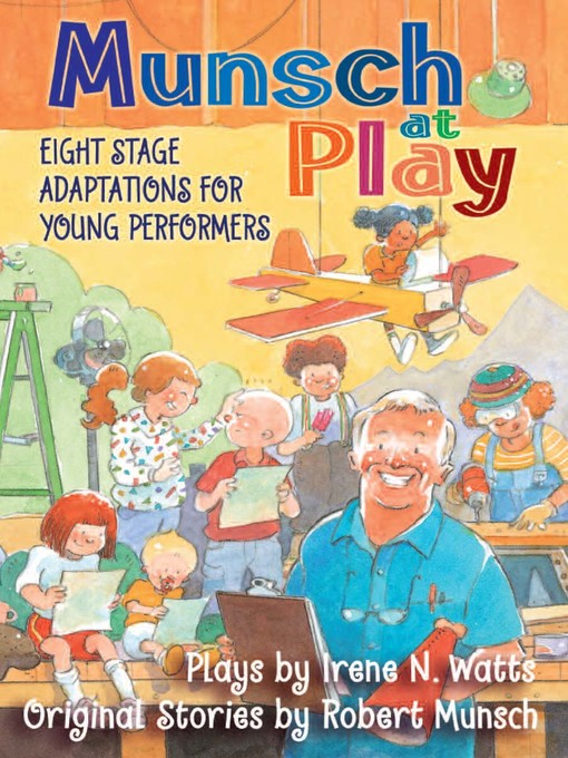 Title details for Munsch at Play by Irene N. Watts - Wait list