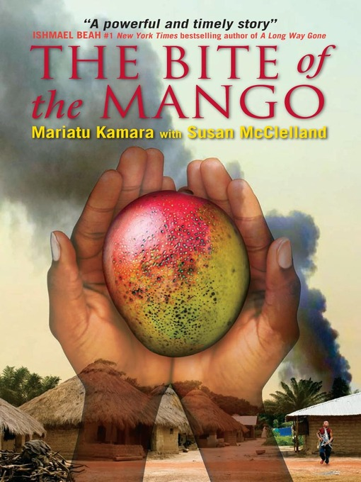 Title details for The Bite of the Mango by Mariatu Kamara - Wait list