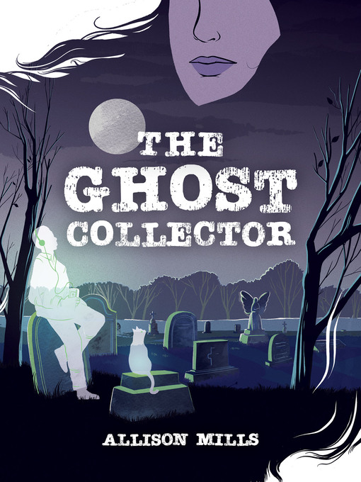 Title details for The Ghost Collector by Allison Mills - Wait list