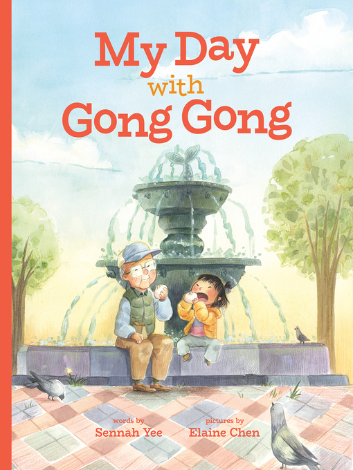 Title details for My Day with Gong Gong by Sennah Yee - Available