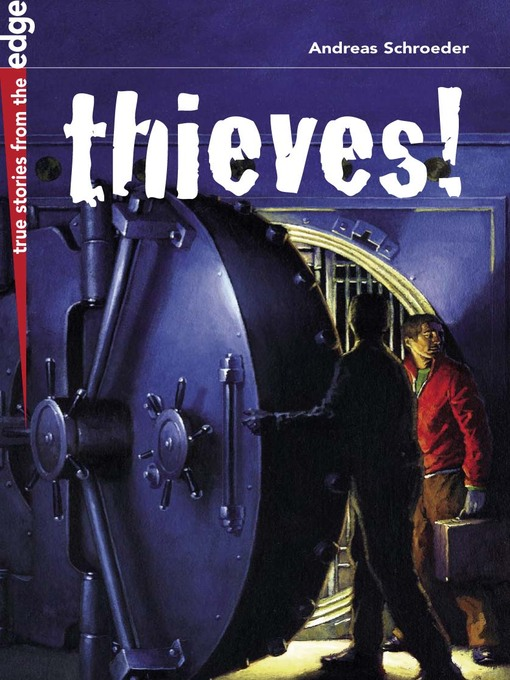 Title details for Thieves! by Andreas Schroeder - Available