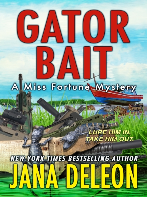 Title details for Gator Bait by Jana DeLeon - Wait list