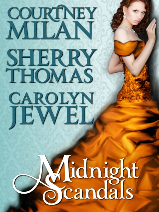 Title details for Midnight Scandals by Carolyn Jewel - Available
