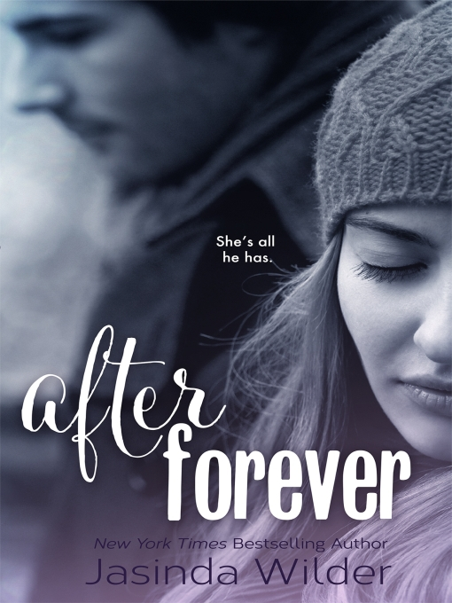 Title details for After Forever by Jasinda Wilder - Available