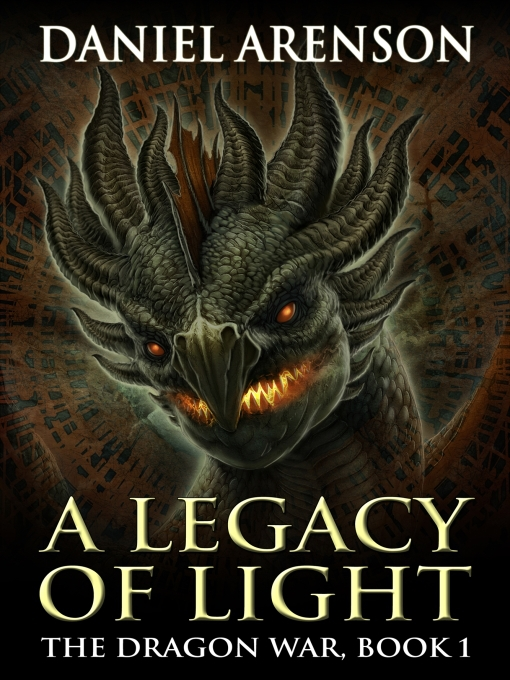 Title details for A Legacy of Light by Daniel Arenson - Wait list