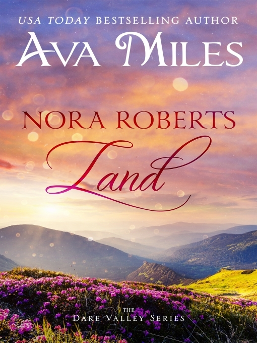 Title details for Nora Roberts Land by Ava Miles - Available
