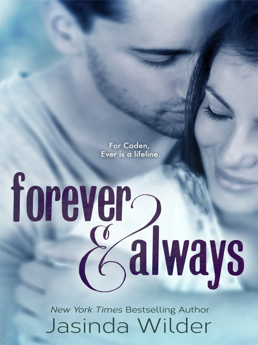 Title details for Forever & Always by Jasinda Wilder - Wait list