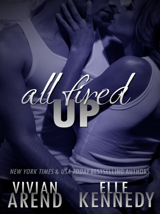 Title details for All Fired Up by Vivian Arend - Wait list