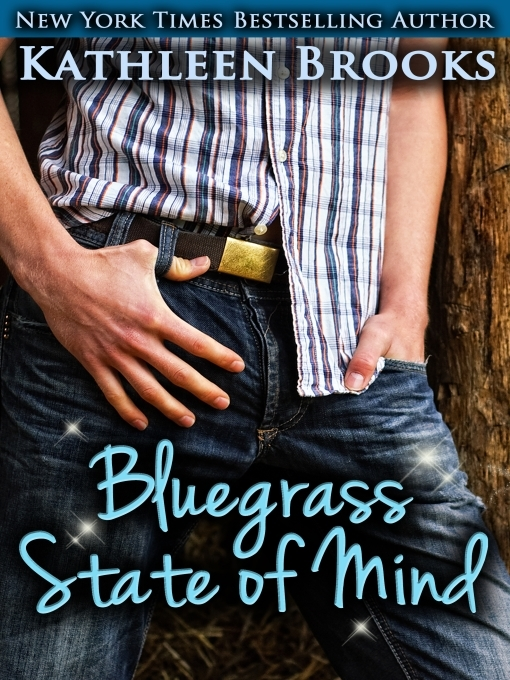 Title details for Bluegrass State of Mind by Kathleen Brooks - Available