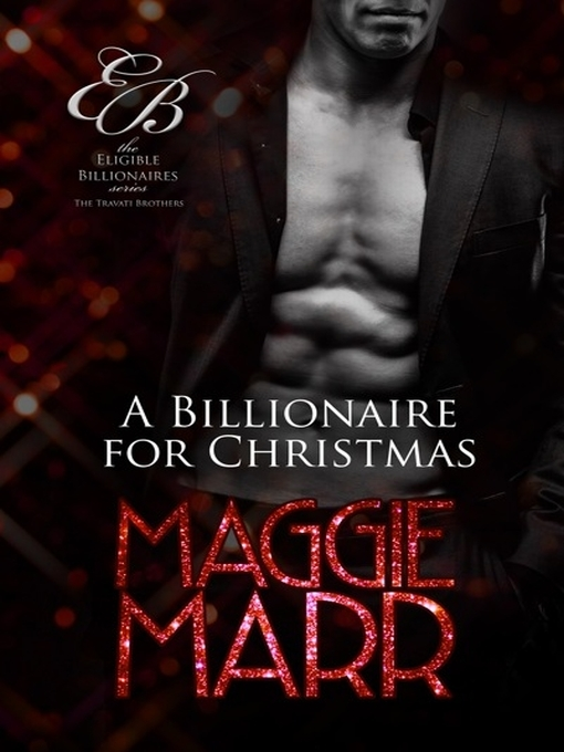 Title details for A Billionaire for Christmas by Maggie Marr - Available