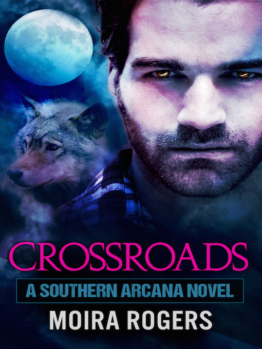 Title details for Crossroads by Moira Rogers - Available