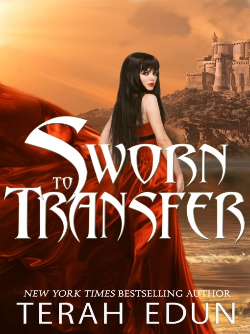 Title details for Sworn to Transfer by Terah Edun - Available