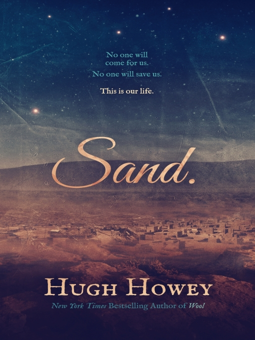 Title details for Sand by Hugh Howey - Available