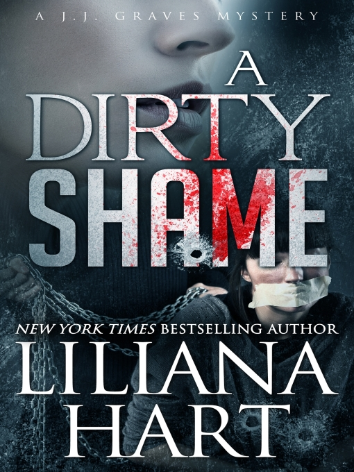 Title details for A Dirty Shame by Liliana Hart - Wait list