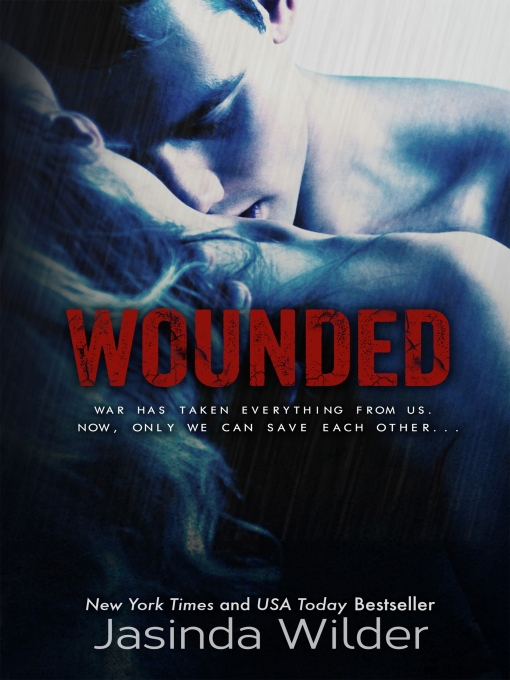 Title details for Wounded by Jasinda Wilder - Wait list