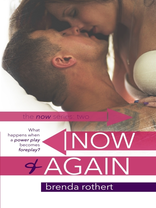 Title details for Now and Again by Brenda Rothert - Available