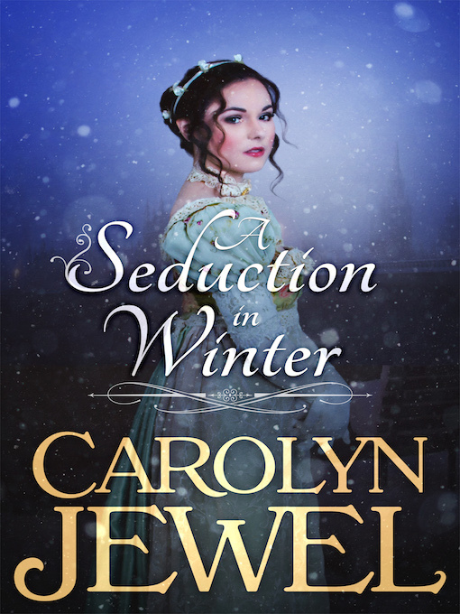 Title details for A Seduction in Winter by Carolyn Jewel - Wait list