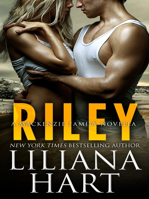 Title details for Riley by Liliana Hart - Available