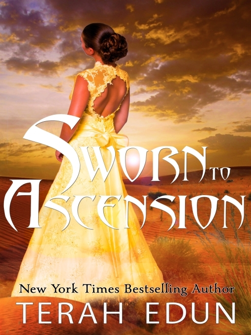 Title details for Sworn to Ascension by Terah Edun - Available