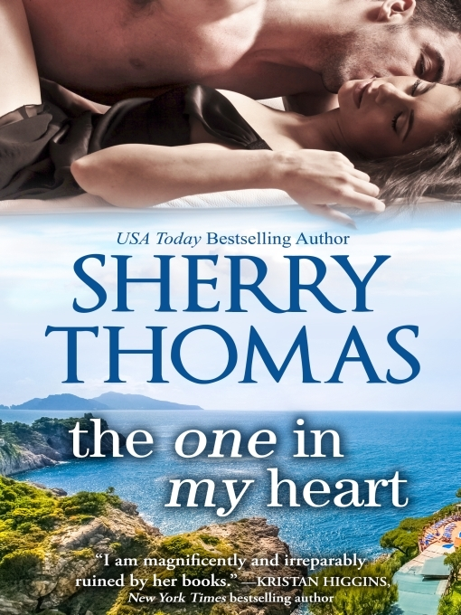Title details for The One in My Heart by Sherry Thomas - Available