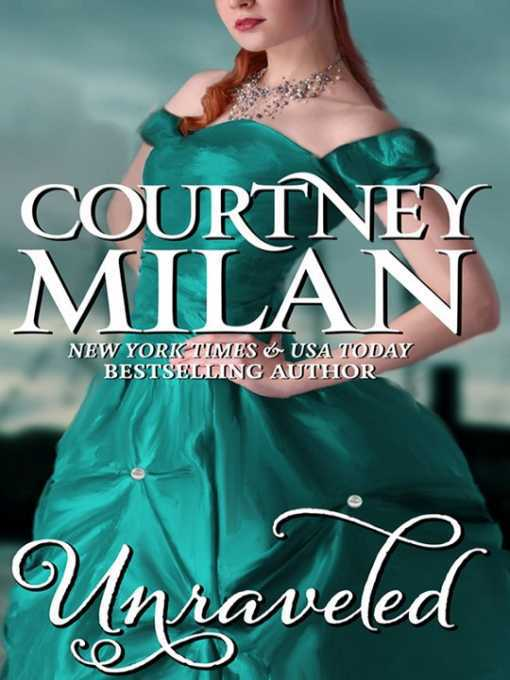 Title details for Unraveled by Courtney Milan - Wait list