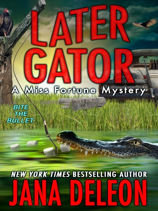Title details for Later Gator by Jana DeLeon - Wait list