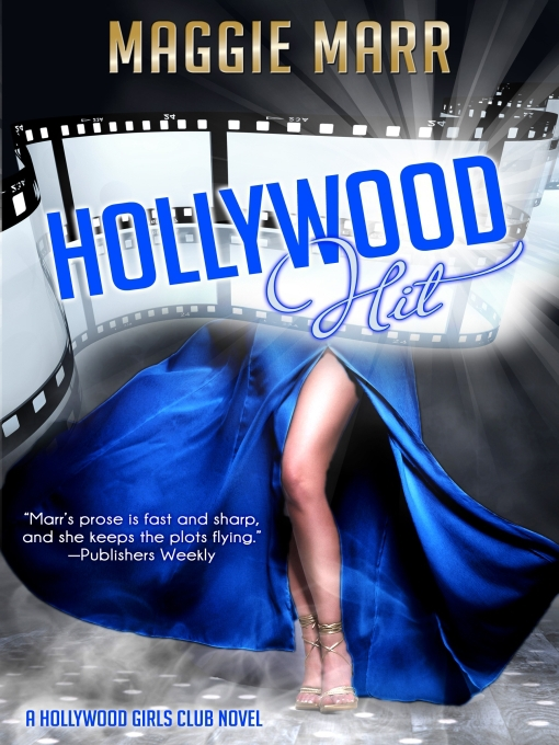 Title details for Hollywood Hit by Maggie Marr - Available