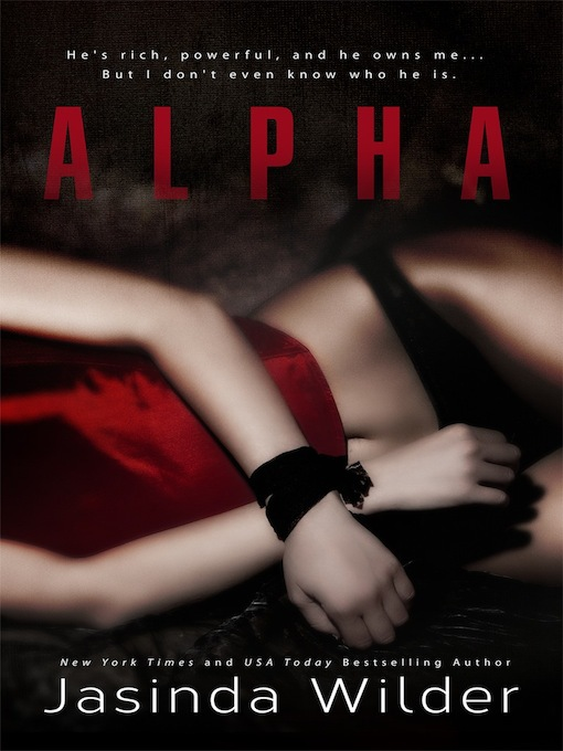 Title details for Alpha by Jasinda Wilder - Available